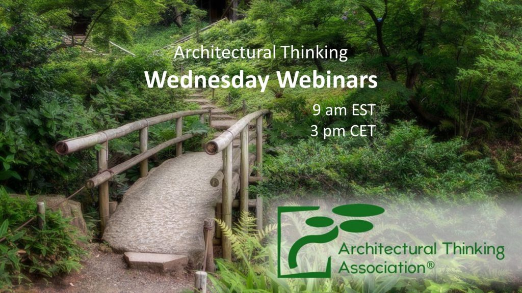 Launch of Architectural Thinking Wednesday Webinars